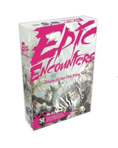 Epic Encounters : Halls of the orc King DnD5e Adventure
